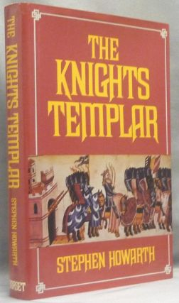The Knights Templar. Knights Templar, Stephen HOWARTH