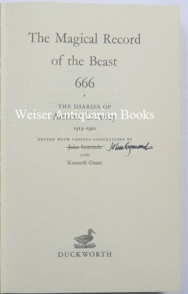 The Magical Record of the Beast 666. The Diaries of Aleister Crowley 1914-1920.