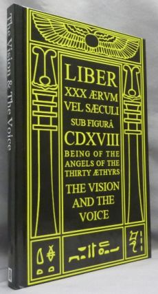 The Vision & The Voice [ cover title: Liber XXX Aervm Vel Saecvli Svb Figura CDXVIII. Being of...