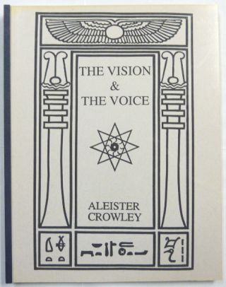 The Vision and The Voice. Aleister CROWLEY