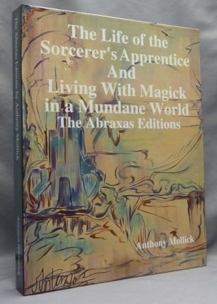 The Life of the Sorcerer's Apprentice. AND Living with Magick in a Mundane World ( Two volumes...