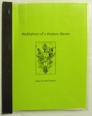Meditations of a Western Master, A Collection of Essays. David BERSSON, aka Frater Sphinx,...
