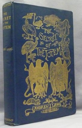 The Secret of the Totem. Andrew LANG, with SIGNED letter