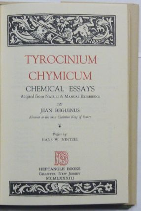 Tyrocinium Chymicum Chemical Essays, Acquired from Nature & Manual Experience [ A Practical Treatise in Alchemy ].