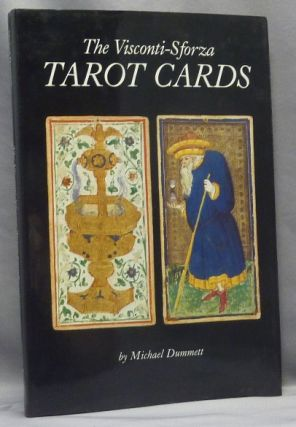 The Visconti-Sforza Tarot Cards. Michael DUMMETT