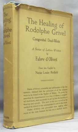 The Healing of Rodolphe Grivel. Congenital Deaf Mute; A Series of Letters Written by Fabre...