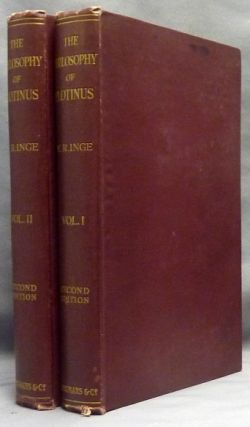 The Philosophy of Plotinus. The Gifford Lectures at St. Andrews, 1917-1918 ( Two Volume Set )....
