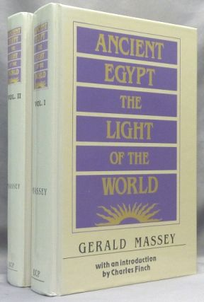 Ancient Egypt, the Light of the World ( Two Volumes ); A Work or Reclamation and Restitution in...
