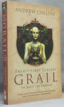 Twenty-First Century Grail: The Quest for a Legend. Grail, Andrew - COLLINS