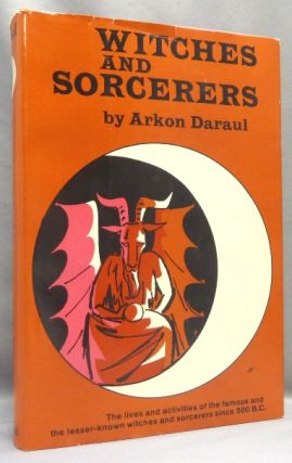 Witches and Sorcerers. Arkon DARAUL