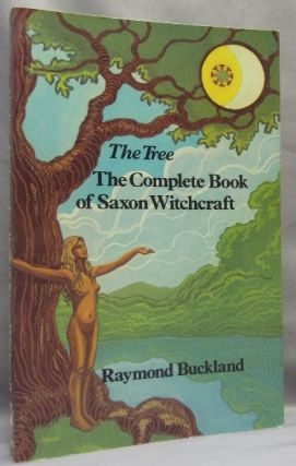 The Tree. The Complete Book of Saxon Witchcraft. Raymond BUCKLAND