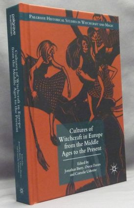 Cultures of Witchcraft in Europe from the Middle Ages to the Present; Palgrave Historical Studies...
