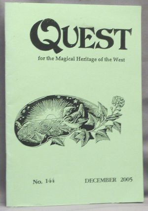Quest, for the Magical Heritage of the West. No. 144, December 2005. Marian with GREEN, authors...