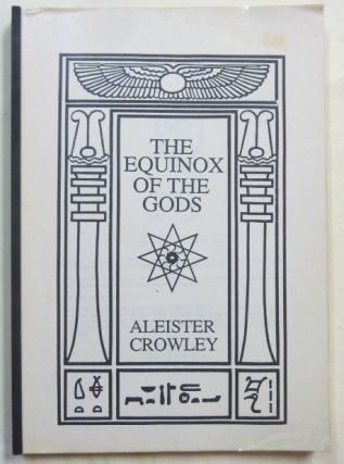 The Equinox of the Gods. Aleister CROWLEY