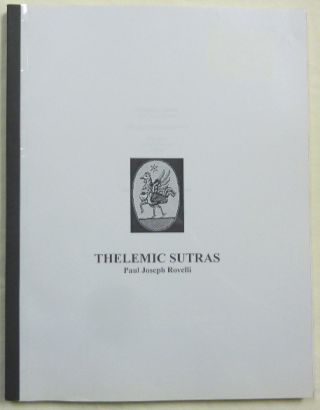 Thelemic Sutras. Paul Joseph. Edited and ROVELLI, a, Paul Joseph. Edited ROVELLI, Paul Joseph...