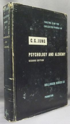Psychology and Alchemy [ Volume 12 of the Collected Works of C. G. Jung, Bollingen Series XX ]....