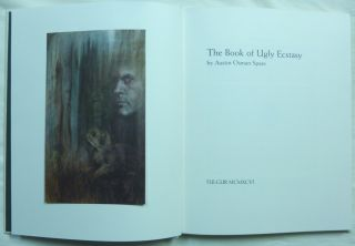 The Book of Ugly Ecstasy.