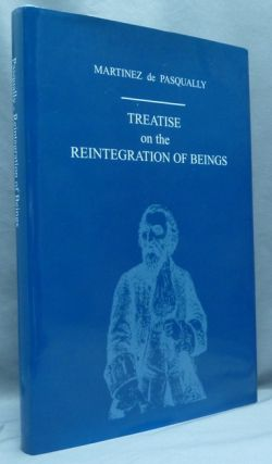 Treatise on the Reintegration of Beings into their Original Estate, Virtues and Powers both...