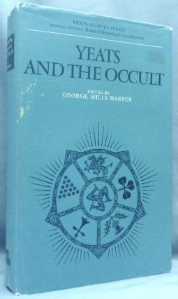 Yeats and the Occult; Yeats Studies Series. George Mills - HARPER, W B. Yeats