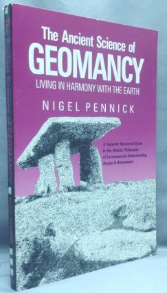 The Ancient Science of Geomancy. Nigel PENNICK