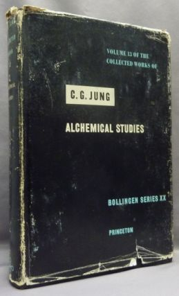 Alchemical Studies. Volume 13 of the Collected Works of C. G. Jung; Bollingen Series XX. C. G....