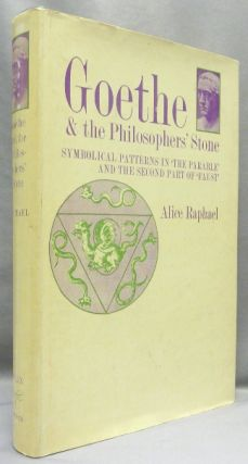 Goethe & the Philosopher's Stone. Symbolical Patters In 'The Parable' And The Second Part of...