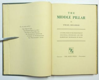 The Middle Pillar. A Co-relation of the Principles of Analytical Psychology and the Elementary Technique of Magic.