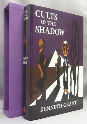 Cults of the Shadow. Kenneth. With art GRANT, Steffi Grant - SIGNED. Edited, a new, Michael...