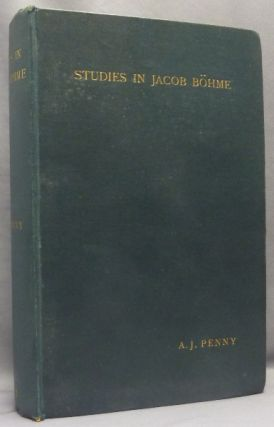 Studies in Jacob Böhme. BOEHME. Jacob, A. J. Penny., C. C. Massey, Behmen Jacob Bohme, Boehme