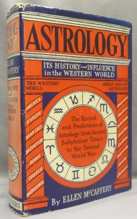Astrology: Its History and Influence in the Western World. Astrology, Ellen MCCAFFERY