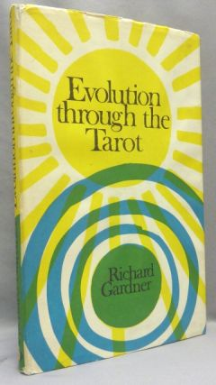 Evolution Through The Tarot. Richard GARDNER