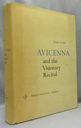 Avicenna and the Visionary Recital. Henry CORBIN, Willard R. Trask