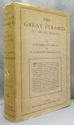 The Great Pyramid: Its Divine Message. An Original Co-ordination of Historical Documents and...