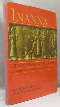 Inanna: Queen of Heaven and Earth; Her Stories and Hymns from Sumer. Goddess, Diane - SIGNED...