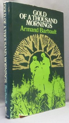 Gold of a Thousand Mornings. Armand BARBAULT, Raymond Abellio., Robin Campbell