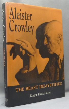 """A copy of Roger Hutchinson's """"Aleister Crowley: The Beast Demystified"""" with an Autograph Letter, Signed, From Kenneth Anger presenting the book to Martin P. Starr."""
