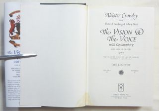 The Vision and the Voice. With Commentary and Other Papers. The Equinox Vol. IV, Number II.; The Collected Diaries of Aleister Crowley. Volume II. 1909 - 1914 E.V.