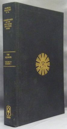 Commentaries on the Holy Books and Other Papers [being] The Equinox Volume Four, Number One....