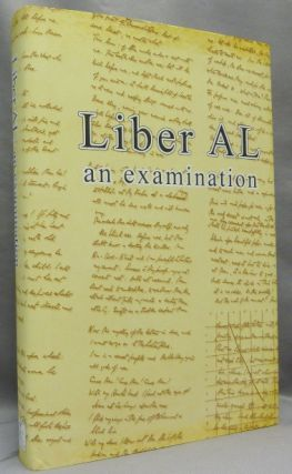 Liber AL Vel Legis: The Book of the Law. An Examination of Liber XXXI & Liber CCXX. Marlene -...