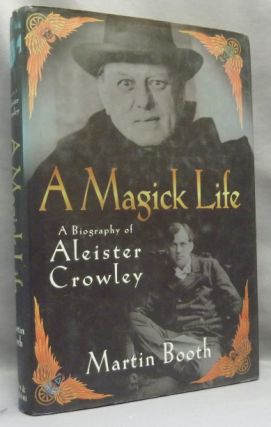 A Magick Life. A Biography of Aleister Crowley. Martin BOOTH, Aleister Crowley: related works