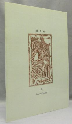 The A.'. A.'.; Black Lodge Booklets: No. 9. Aleister CROWLEY