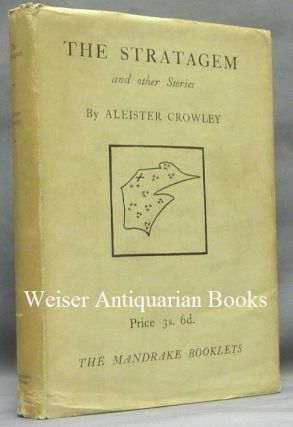 The Stratagem and Other Stories. Aleister - CROWLEY, Signed and Inscribed
