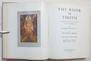 The Book of Thoth. A Short Essay on the Tarot of the Egyptians. Being The Equinox Volume III No. V.