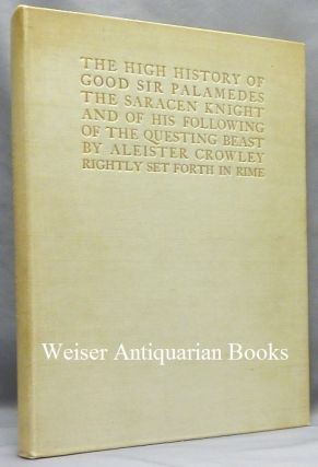 The High History of Good Sir Palamedes the Saracen Knight and of his Following of the Questing...