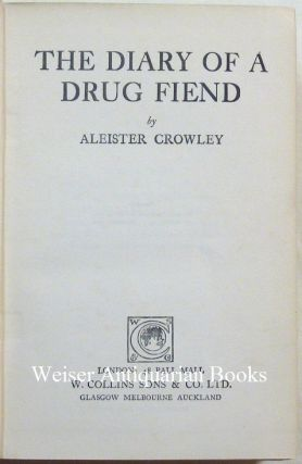 The Diary of a Drug Fiend.