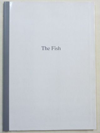 The Fish [ Proof copy ]. Lawrence Sutin., Anthony Naylor