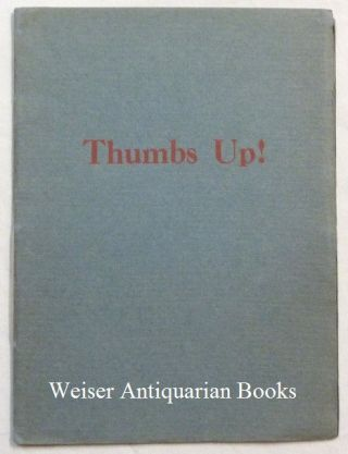 Thumbs Up: A Pentagram - a Panticle to Win the War. Aleister CROWLEY, Signed