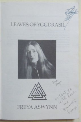 Leaves of Yggdrasil. A Synthesis of Runes, Gods, Magic, Feminine Mysteries and Folklore.