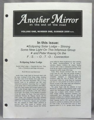 Another Mirror. At the End of the Road. Volume One, Number One. Summer 2008 e.v. Aleister:...