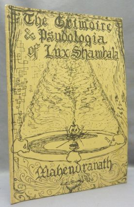 The Grimoire & Psudologia of Lux-Shambala [ The Grimoire and Pseudologia of Lux Shambala ]....
